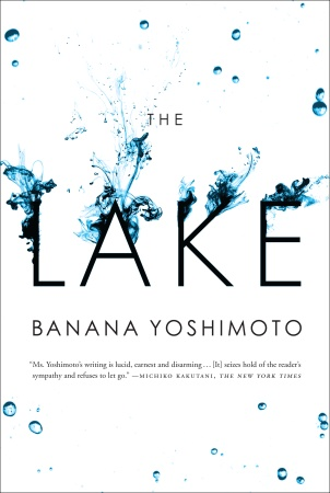book cover of The Lake by Banana Yoshimoto