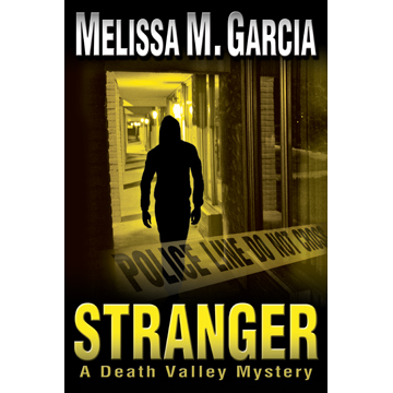 Stranger a Death Valley Mystery