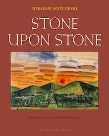 stone-upon-stone-wieslaw-mysliwski