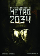 Metro 2034 is being offered in a Dutch tranlsation