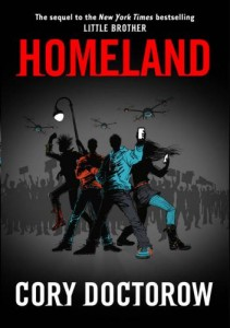 Homeland by Cory @Doctorow