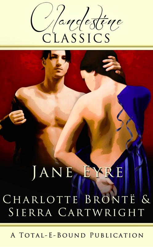 Jane Eyre Clandestine Classics 1