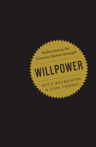 Willpower by Baumeister and Tierney