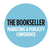 Marketing & Publicity Conference by Bookseller