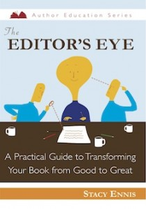The Editor's Eye by @StacyEnnis