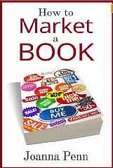 How To Market a Book by Joanna Penn @TheCreativePenn