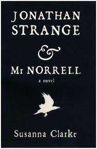 Jonathan Strange & Mr. Norrell by Susanna Clark