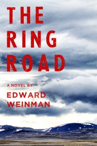 The Ring Road by Edward Weinman @EdwardWeinman1