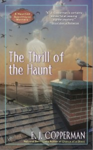 The Thrill of the Haunt by E.J. Copperman who is Jeff Cohen @ej