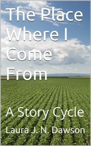 The Place Where I Come From by Laura Dawson @ljndawson