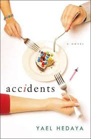 Accidents by Yael Hedaya