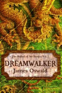 Dreamwalker by James Oswald @SirBenfro