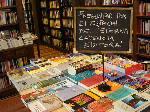 Eterna Cadencia is both a popular bookstore and a publisher.