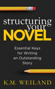 Structuring Your Novel by @KMWeiland