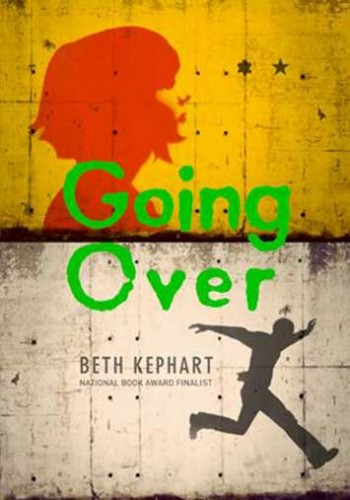 Going Over Beth Kephart