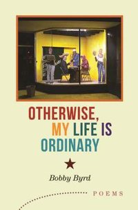 Otherwise My Life is Ordinary