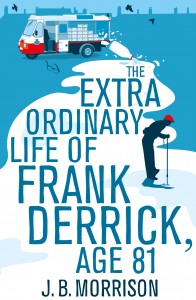 The Extra ORdinary Life of Frank Derrick PB