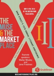 Grub Street's The Muse and the Marketplace Conference, expected to draw more than 800 people in Boston, is set for Friday through Sunday (May 2-4).