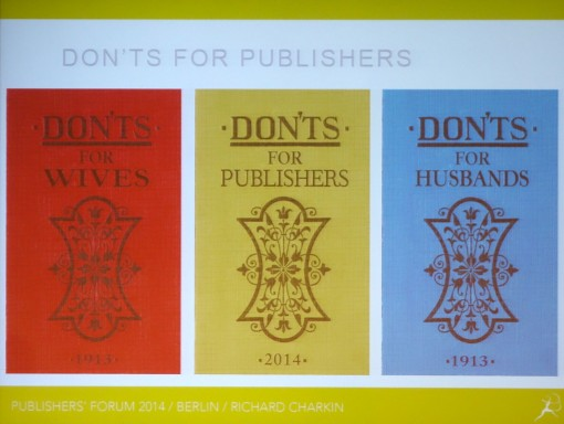 Richard Charkin's Dont's for Publishers