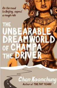 The Unberaable Dreamworld of Champa the Driver