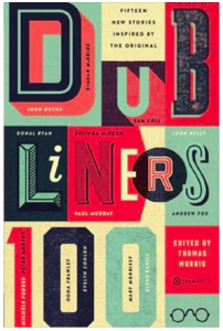 Tramp Press's homage to Dubliners features 15 new stories riffing on Joyce's classic.