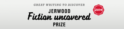 Jerwood Fiction Uncovered Prize