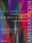 Bibliodiversity- A manifesto for independent publishing
