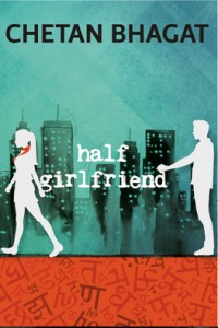 Chetan Ghagat Half Girlfriend