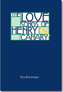 The Love Songs of Henry Canary