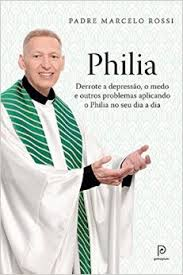 Philia Padre Marcelo Rossi