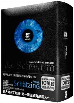 "Frank Schätzing's ""Der Schwarm"" translated into Chinese has hit the bestseller list in Taiwan."