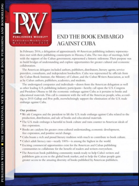 Publishers Weekly has produced the text of the Cuba petition on its cover this week.