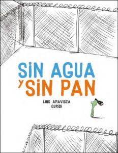Sin agua sin pan from Nube Ocho for children