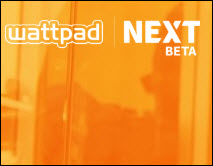 Industry Notes: US Beta for 'Wattpad Next'